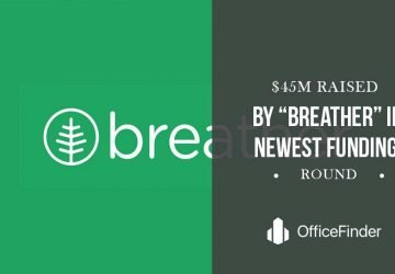 "$45M Raised By ""Breather"" In Newest Funding Round"