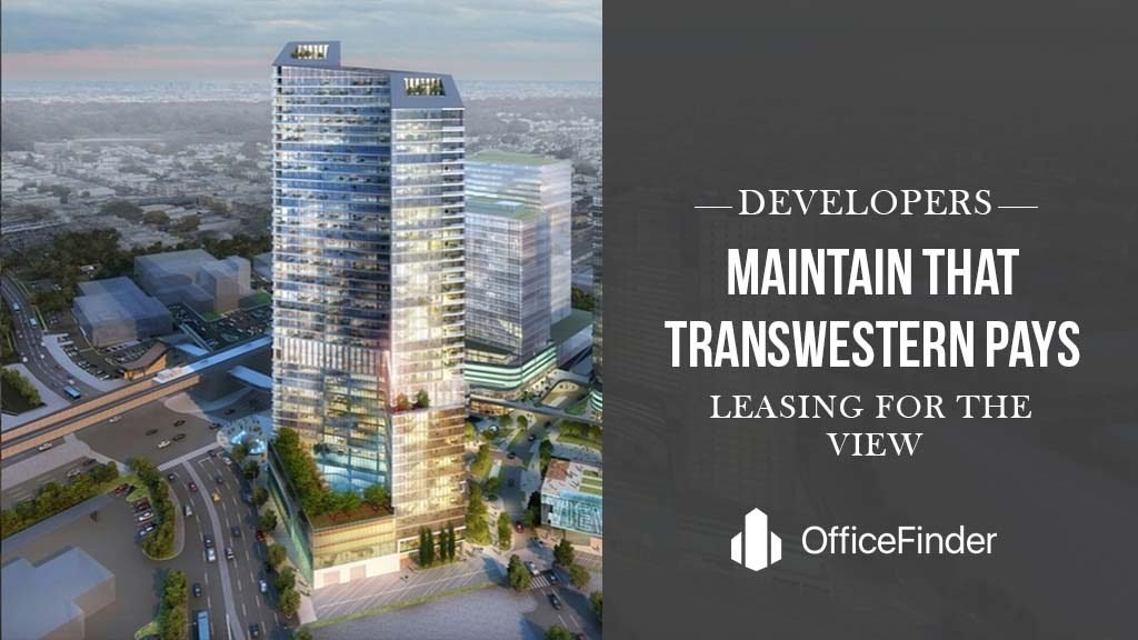 Developers Maintain That Transwestern Provides Leasing Services For The View