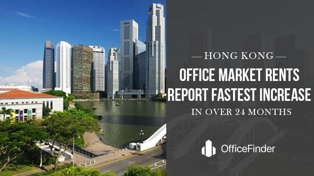 Hong Kong: Office Market Rents Report Fastest Increase In Over 24 Months