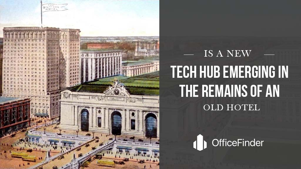 Is A New Tech Hub Emerging In The Remains Of An Old Hotel