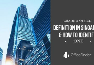 Grade-A-office-definition-in-Singapore-How-to-Identify-One-1.jpg