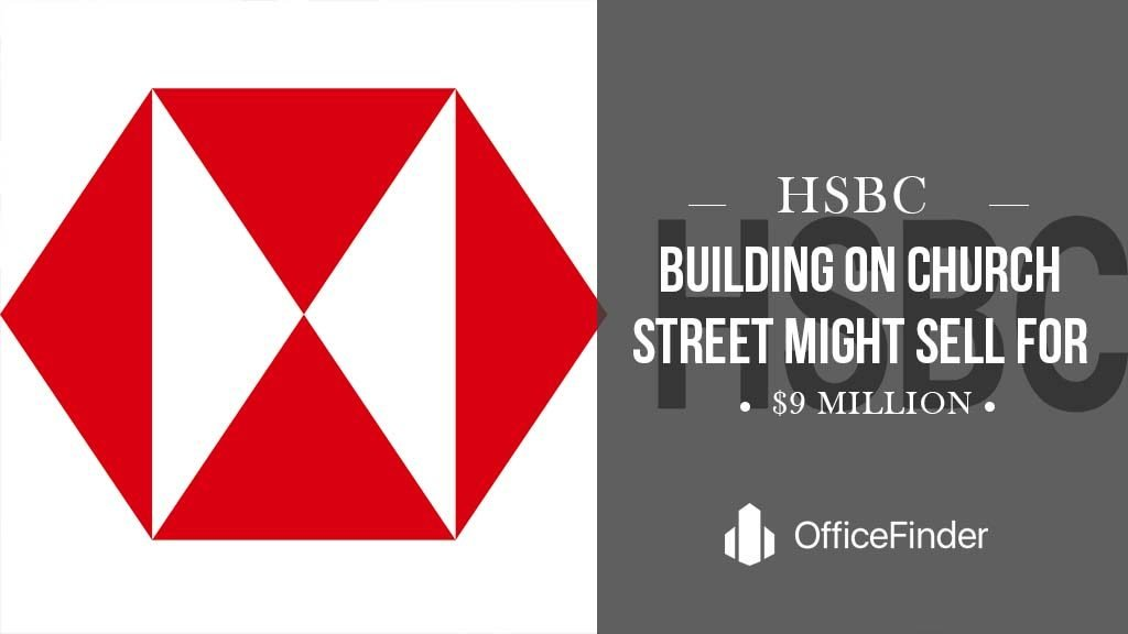 HSBC Building On Church Street Might Sell For $9 Million