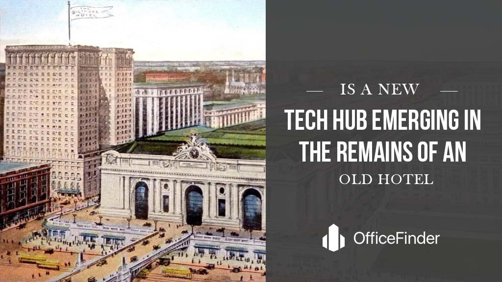 Is A New Tech Hub Emerging In The Remains Of An Old Hotel?