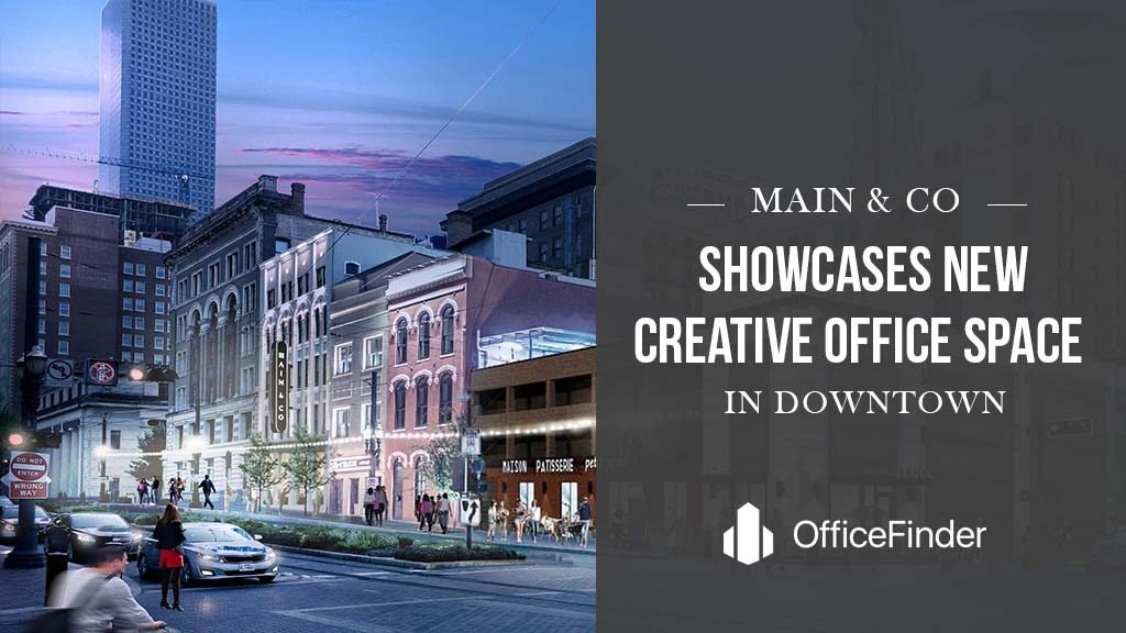 Main&Co Showcases New Creative Office Space In Downtown