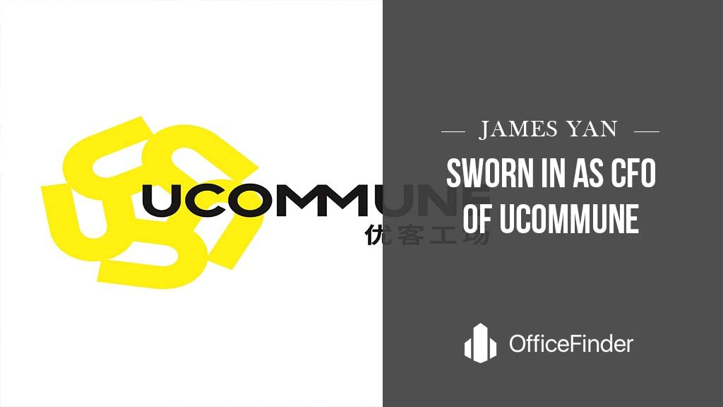 James Yan Sworn In As CFO Of Ucommune