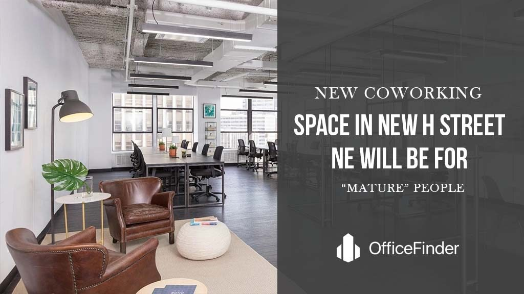 "New Coworking Space In New H Street NE Will Be For ""Mature"" People"