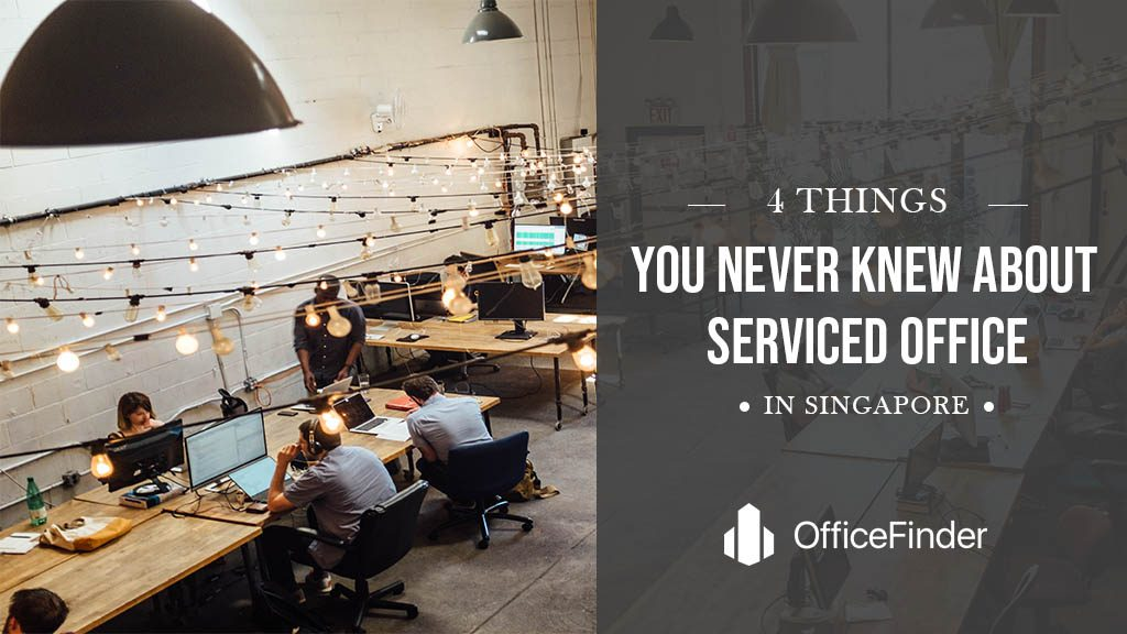 FOUR UNBELIEVABLE THINGS YOU NEVER KNEW ABOUT SERVICED OFFICE IN SINGAPORE