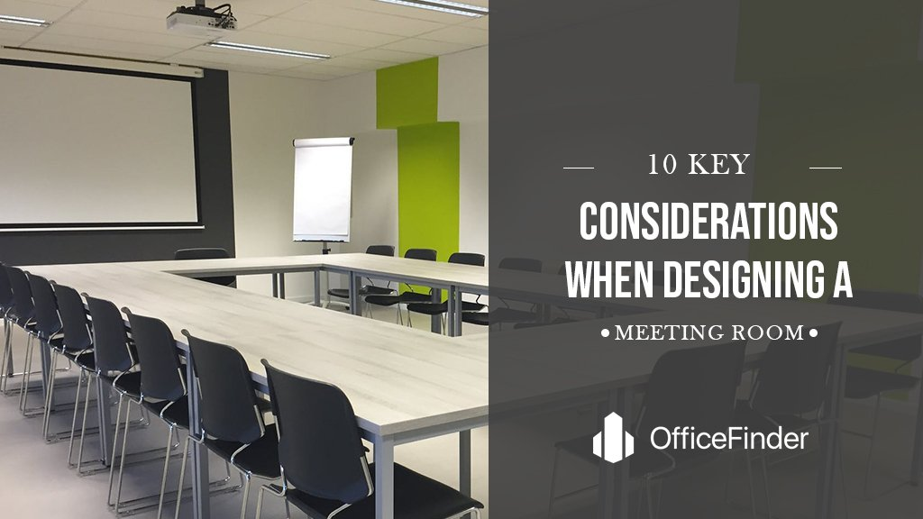 10 Key Considerations When Designing A Meeting Room
