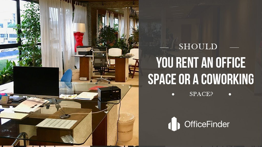 Should You Rent An Office Space Or A Coworking Space?
