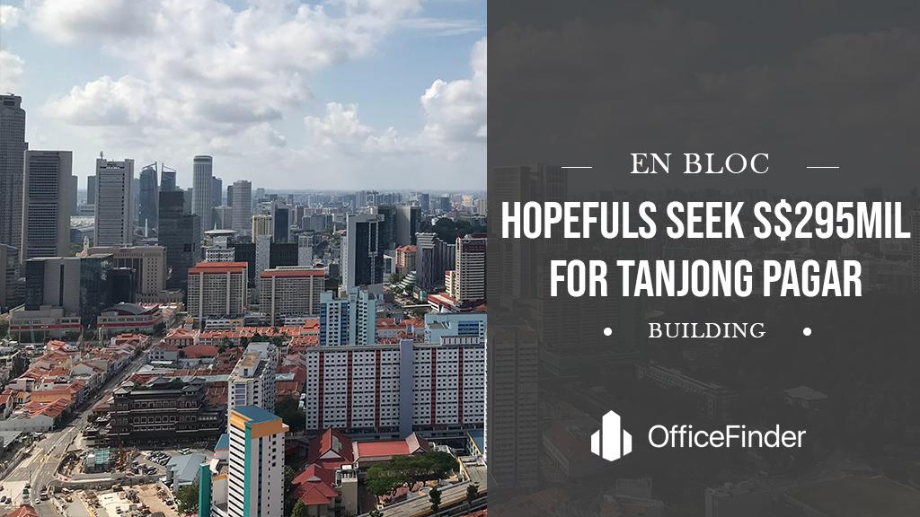 En Bloc Hopefuls Seek S$295mil For Tanjong Pagar Building