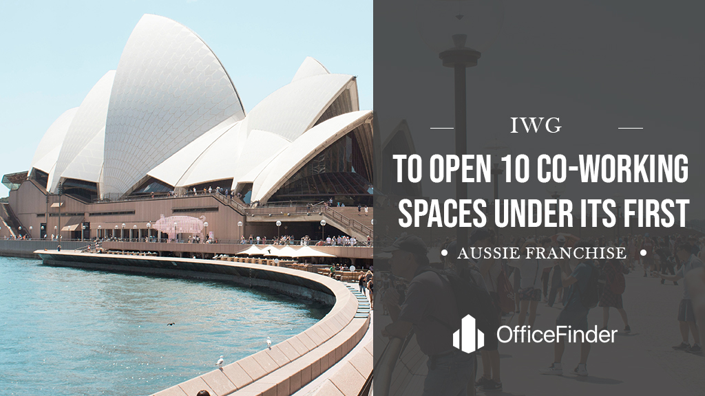 IWG To Open 10 Co-Working Spaces Under Its First Aussie Franchise
