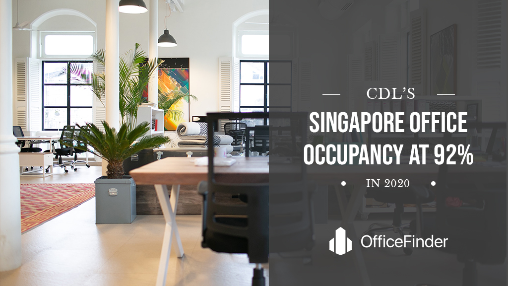 CDL's Singapore Office Occupancy At 92% In 2020