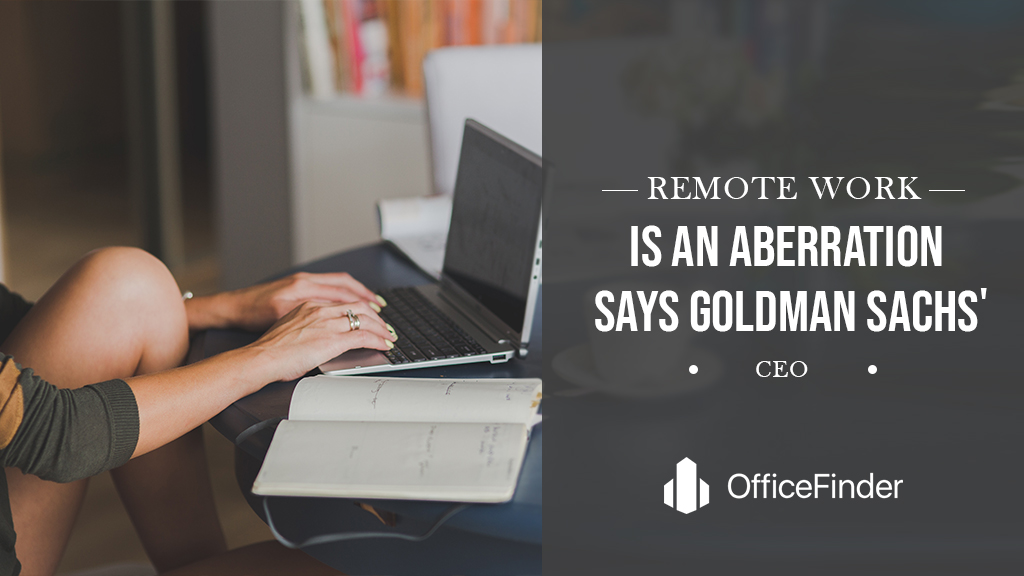 Remote work is an aberration, says Goldman Sachs' CEO
