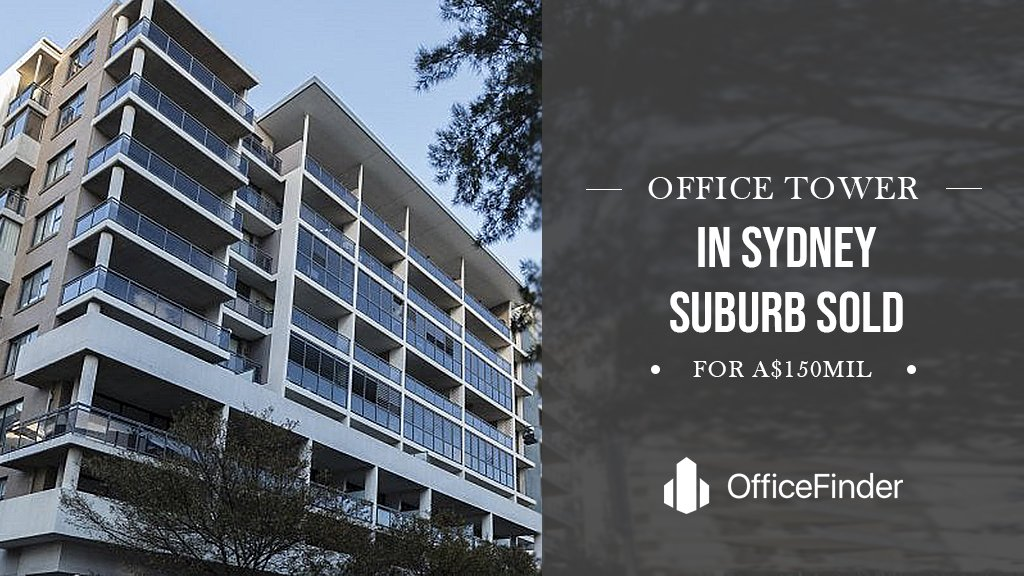 Office Tower In Sydney Suburb Sold For A$150mil