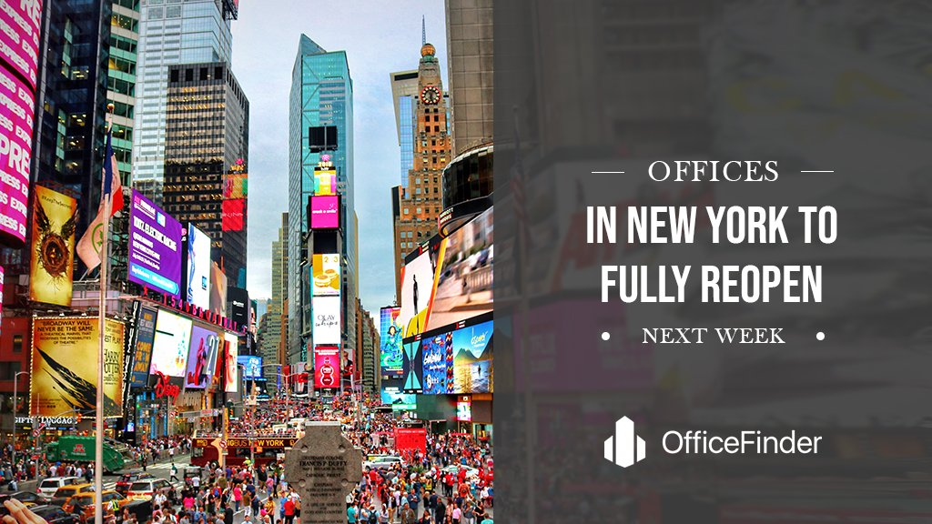 Offices In New York To Fully Reopen Next Week