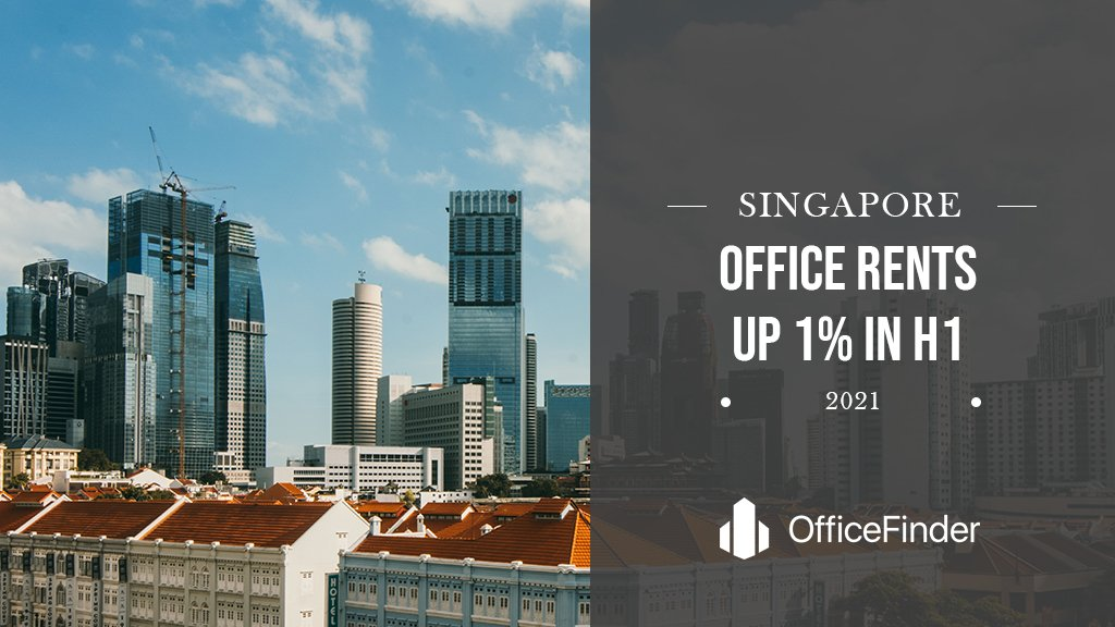 Singapore Office Rents Up 1% In H1 2021