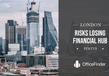 London Risks Losing Financial Hub Status